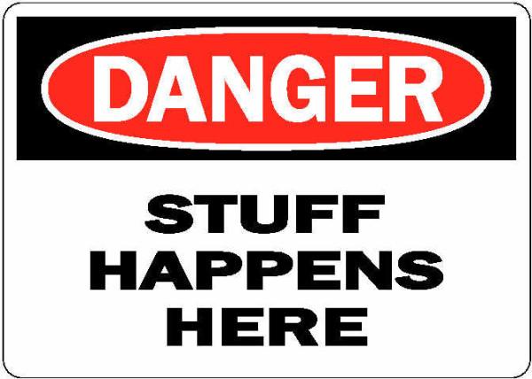 danger-stuff-happens-here