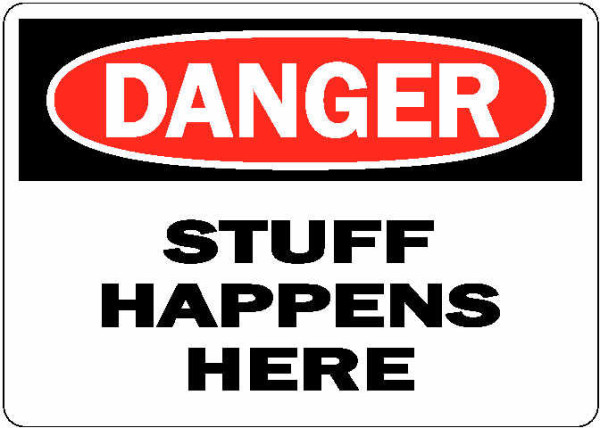 danger-stuff-happens-here